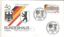 ALEMANIA BERLIN FDC 40 JAHRE BUNDESHAUS - Monumentos