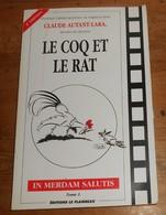 Livre Soldé. Le Coq Et Le Rat. Claude Autant-Lara.1991. - Historia