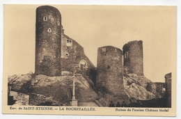 LA ROCHETAILLEE - RUINES DE L' ANCIEN CHATEAU FEODAL - CPA NON VOYAGEE - Rochetaillee