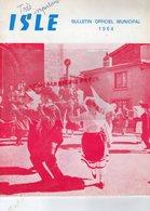 87 - ISLE - RARE BULLETIN MUNICIPAL 1964-LAUCOURNER MAIRE-LE CLUZEAU-LAITERIE DES FAYES-DISQUE BLEU-RUGBY-ESPOIRS - Documentos Históricos