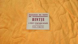 CARTE PUBLICITAIRE POMMES DE TERRE DE CONSOMMATION BINTJE.../ O. FROGET SARTROUVILLE YVELINES...5 KGS NET - Publicidad