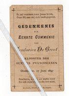 OOSTERLOO..1897..GEDENKENIS EERSTE COMMUNIE LUDOVICA DE GREEF KLOOSTER DER ZUSTERS FRANCISCANEN - Images Religieuses