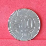 LEBANON 500 LIVRES 2006 -    KM# 59 - (Nº29942) - Libanon