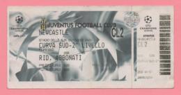 Biglietto D'ingresso Stadio Juventus Newcastle 2002 - Biglietti D'ingresso