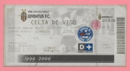 Biglietto D'ingresso Stadio Juventus Celta De Vigo 2000 - Tickets - Vouchers