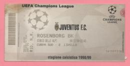 Biglietto D'ingresso Stadio Juventus Rosenborg Bk 1999 - Tickets - Entradas