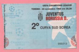 Biglietto D'ingresso Stadio Juventus Borussia D. 1995 - Eintrittskarten