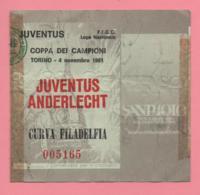 Biglietto D'ingresso Stadio Juventus  Anderlecht 1981 - Tickets - Vouchers