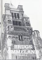 BRUGS OMMELAND 1986-1/2 CHANTRELL KATHEDRAAL BRUGGE BARON VAN CALOEN BURGEMEESTER VAN VARSENARE JAN VAN DER STRATEN - Histoire