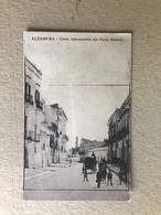 ALTAMURA CORSO ESTRAMURALE (DA PORTA MATERA) - Altamura
