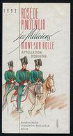 Etiquette De Vin // Rosé De Pinot-Noir, Mont-sur-Rolle, Les Miliciens - Antiche Uniformi