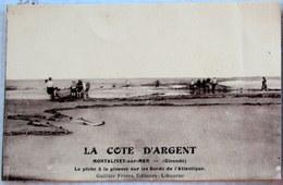 CPA  MONTALIVET Sur MER 33 GIRONDE - LA COTE D'ARGENT La Pêche à La Pinasse Atlantique - Animée - - France