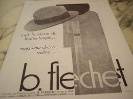 ANCIENNE PUBLICITE CHAPEAU FEUTRE TAUPE FLECHET  1930 - Afiches