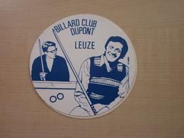 Autocollant Ancien LEUZE BILLARD CLUB DUPONT - Vignettes Autocollantes