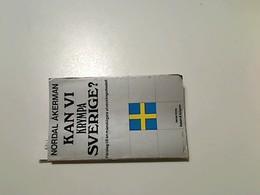 Kan Vi Krympa Sverige? Förslag Till En Mänskligare Utvecklingsmodell - Boeken, Tijdschriften, Stripverhalen
