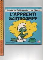 PEYO  HISTOIRE DE SCHTROUMPFS  L APPRENTI SCHTROUMPF  45 Tours  DOROTHEE  1983 - Disques & CD