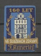 TSCHECHOSLOWAKEI Czechoslovakia Vignette Reklamemarke 160. Anniversary Kunerle MNH - Tschechoslowakei/CSSR
