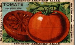 CHROMO BON POINT LEONARD LILLE  SEMENCES TOMATE ROUGE HATIVE - Trade Cards