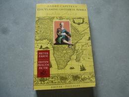 Een Vlaming Ontdekte Afrika  **  Pieter Fardé Uit Gent - History