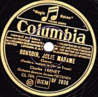 Disque 78 Trs - état B -  CHARLES TRENET -  BONSOIR, JOLIE MADAME - SWING TROUBADOUR - 78 T - Disques Pour Gramophone