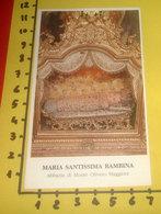 Maria Santissima Bambina Abbazia Monte Oliveto Maggiore Siena SANTINO - Santini