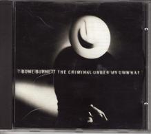 "T BONE BURNETT ""THE CRIMINAL UNDER MY OWN THAT"" - Music & Instruments"