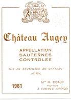Etiquette (9.3X11.7) Château AUGEY 1961  Sauternes Mme M Ricaud Propriétaire à Bommes 33 - Bordeaux