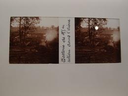 Photo Plaque De Verre Stéréoscopique Guerre 14-18 Poilus Batterie De 155 Dans L'Aisne - Diapositiva Su Vetro