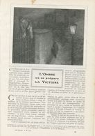 L`ombre Où Se Prépare La Victoire /  Article , Pris D`un Magazine / 1911 - Bücher, Zeitschriften, Comics