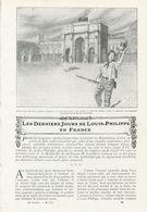 Les Derniéres Jours De Louis - Philippe En France /  Article , Pris D`un Magazine / 1911 - Bücher, Zeitschriften, Comics