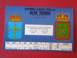 POSTAL POST CARD QSL RADIOAFICIONADOS RADIO AMATEUR GRUPPO ALFA TANGO ITALIA SPAIN ESPAÑA PRINCIPADO DE ASTURIAS ESCUDO - Tarjetas QSL
