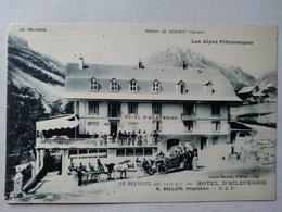 CPA 05 - Le Pelvoux - Hôtel D 'Ailefroide - Rolland Propriétaire - Belle Vue Animée - TBE - Non Classés