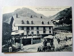 CPA 05 - Le Pelvoux - Hôtel D 'Ailefroide - Rolland Frères Propriétaires - Belle Vue Animée - TBE - Non Classés