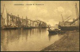 Italia / Italien / Italy: Chioggia, Canale S. Domenico  1913 - Chioggia