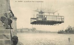 NANTES - La Nacelle Du Pont à Transbordeur - - Nantes