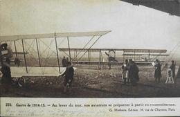 CPA. > Aviation > 1914-15 Au Lever Du Jour Nos Aviateurs Se Préparent A Partir En Reconnaissance Daté 1915 - 1914-1918: 1ère Guerre