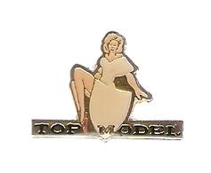 PIN'S PIN UPS - TOP MODEL - FEMME WOMAN - Pin-ups