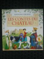 Heather Amery & Stephen Cartwright: Les Contes Du Château/ Editions Usborne,1998 - Bücher, Zeitschriften, Comics