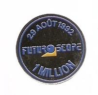 PIN'S FUTUROSCOPE 29 AOUT 1992 1 MILLION - POITIERS - Espace
