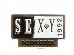 PIN'S MONOPRIX SEXY 1992 - Marcas Registradas