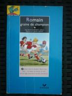 Jaillant & Lapointe: Romain Graine De Champion/ Editions Hatier, 1996 - Bücher, Zeitschriften, Comics