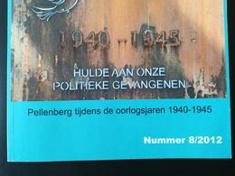 PELLENBERG TIJDENS DE OORLOGSJAREN 1940 - 1945 LUBBEEKSE HISTORISCHE TIJDINGEN - Guerre 1939-45