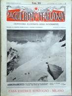 La Guerra Italiana 28 Novembre 1915 WW1 Verona Bosnia Monfalcone Sardi Trentino - Guerra 1914-18