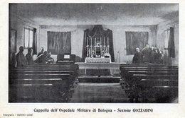 """BOLOGNA - CAPPELLA DELL' OSPEDALE MILITARE """"GOZZADINI"""" - VIAGGIATA - Bologna"""