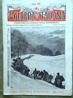 La Guerra Italiana 2 Gennaio 1916 WW1 Alpini Austriaci Bezzecca Plava Re Umberto - Guerra 1914-18