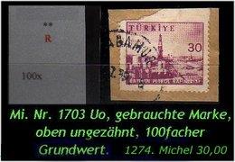 TURKEY ,EARLY OTTOMAN SPECIALIZED FOR SPECIALIST, SEE.... Mi. Nr. -.- 1703 Oben Ungezähnt -R- - 1921-... República