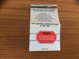 Pochette D'allumettes ANGLETERRE «KCH KENSINGTON CLOSE HOTEL - LONDON» - Matchboxes