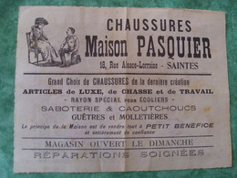 TRES RARE DOCUMENT PUBLICITAIRE - CHAUSSURES MAISON PASQUIER - SAINTES - Werbung