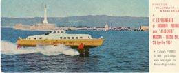 Sicilia - Messina - 1957  1° Esperimento Trasporto Postale Con Aliscafo ME - RC - - Messina