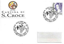 ITALIA - 2007 CARPI (MO) 100 Anni Di Vino A Santa Croce (grappolo D'uva) - Vini E Alcolici